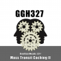 Artwork for GGH 327: Mass Transit Caching II