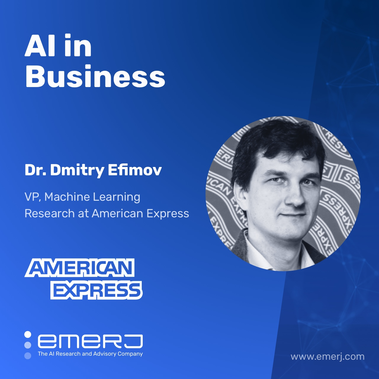 Building AI Teams and Functions in the Enterprise - with Dr. Dmitry Efimov of American Express