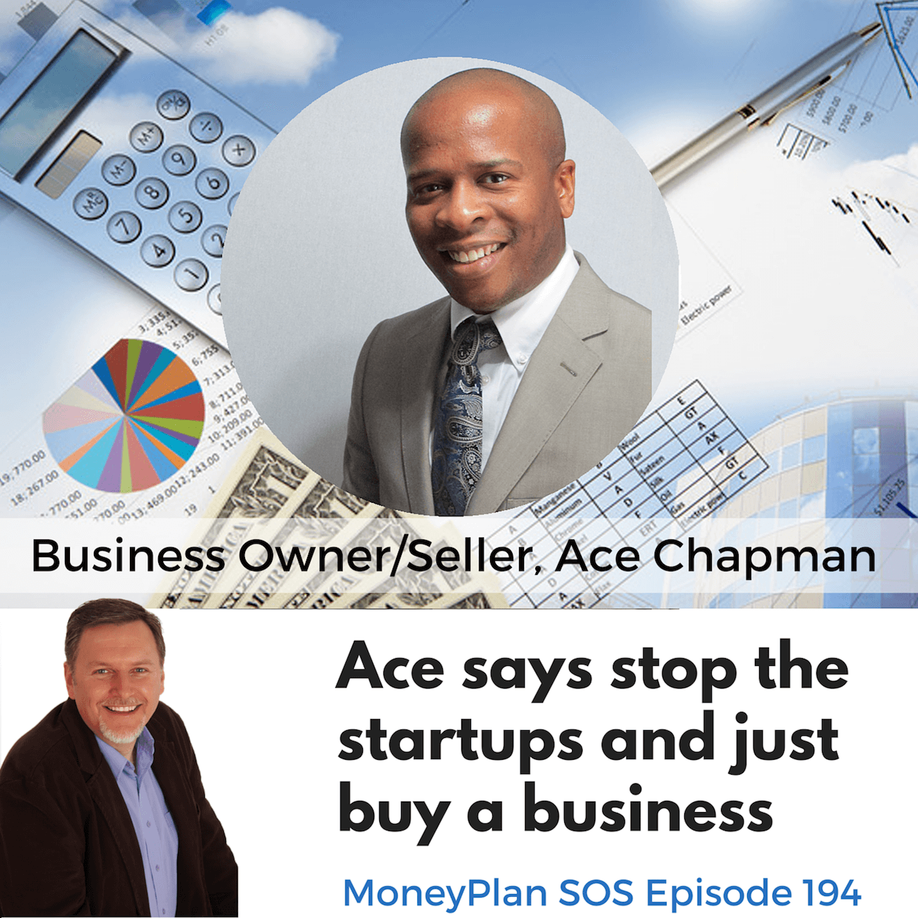 Ace Chapman Says Skip The Startup and Buy a Business