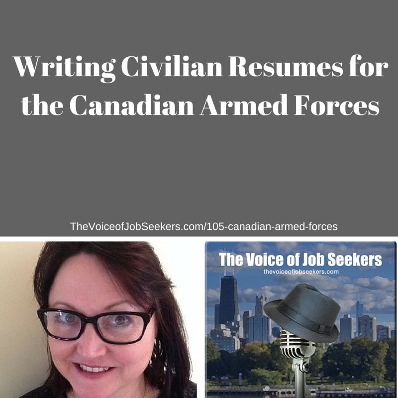 How Canadian Military Personnel Can Write His or Her Resume for Civilian Employers