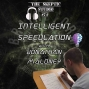 Artwork for Intelligent Speculation with Jonathan Maloney