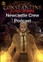 Artwork for Constantine: City of Demons: Newcastle Crew Podcast