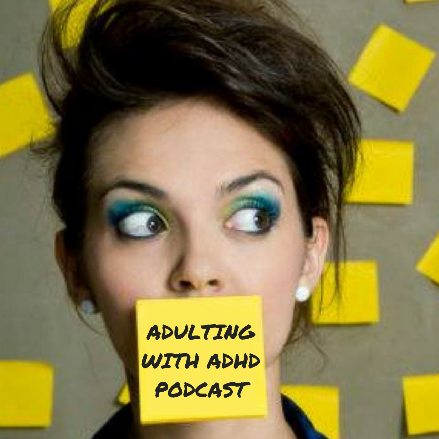 Adulting With ADHD Podcast show art