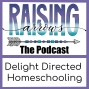 Artwork for Intro to Delight Directed Homeschooling