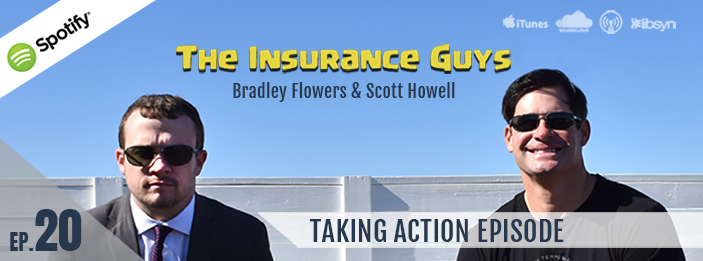 Insurance Guys Podcast | Taking Action | Ep20