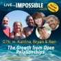 Artwork for 076 w. Katrina, Bryan & Ben: The Growth from Open Relationships