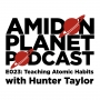 Artwork for E023: Teaching Atomic Habits with Hunter Taylor