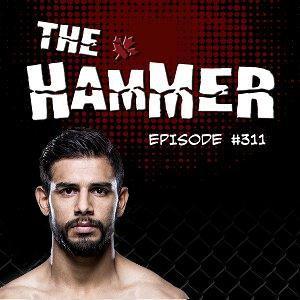 The Hammer MMA Radio - Episode 311