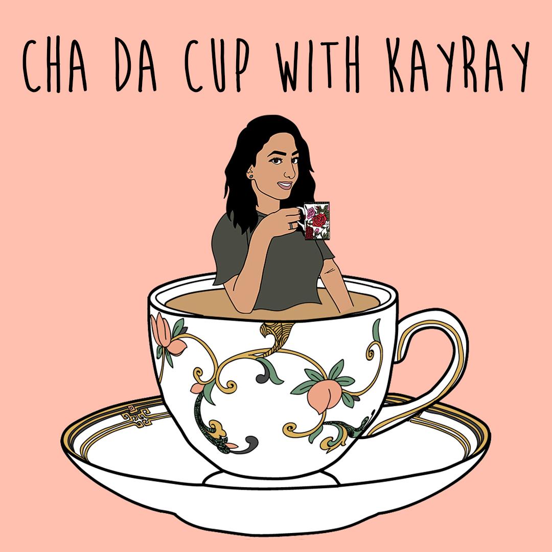 Cha Da Cup with KayRay show art