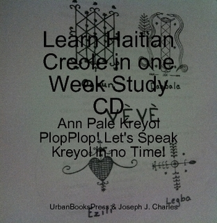 Interested in Learning Haitian Creole?  HaitianCreoleMP3.Libsyn.com Helps You Learn Kreyol Online for Free