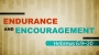 Artwork for Endurance and Encouragement Part 1 (Pastor Bobby Lewis Jr)