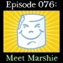 Artwork for 076: Meet Marshie