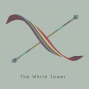 Artwork for The White Tower's Greatest Hits Vol. 1