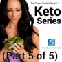 Artwork for Episode #108: The Power Foods Lifestyle KETO SERIES (Part 5 of 5)