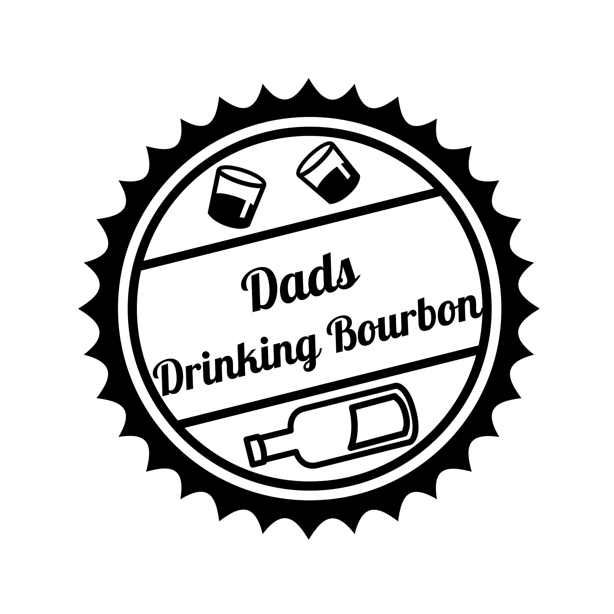Dads Drinking Bourbon show art
