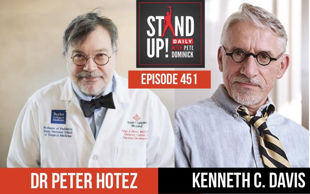 Dr Peter Hotez and Historian Kenneth C. Davis Episode 451 show art