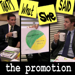 "Episode # 77 -- ""The Promotion"" (10/1/09)"