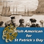Artwork for Irish American Music for St Patrick's Day #177