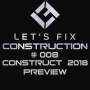Artwork for Episode #008: CONSTRUCT 2018 Preview