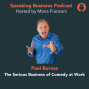 Artwork for 153 The Serious Business of Comedy at Work with Paul Boross