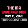 Artwork for The Ma (WWE Raw 1406 Review)