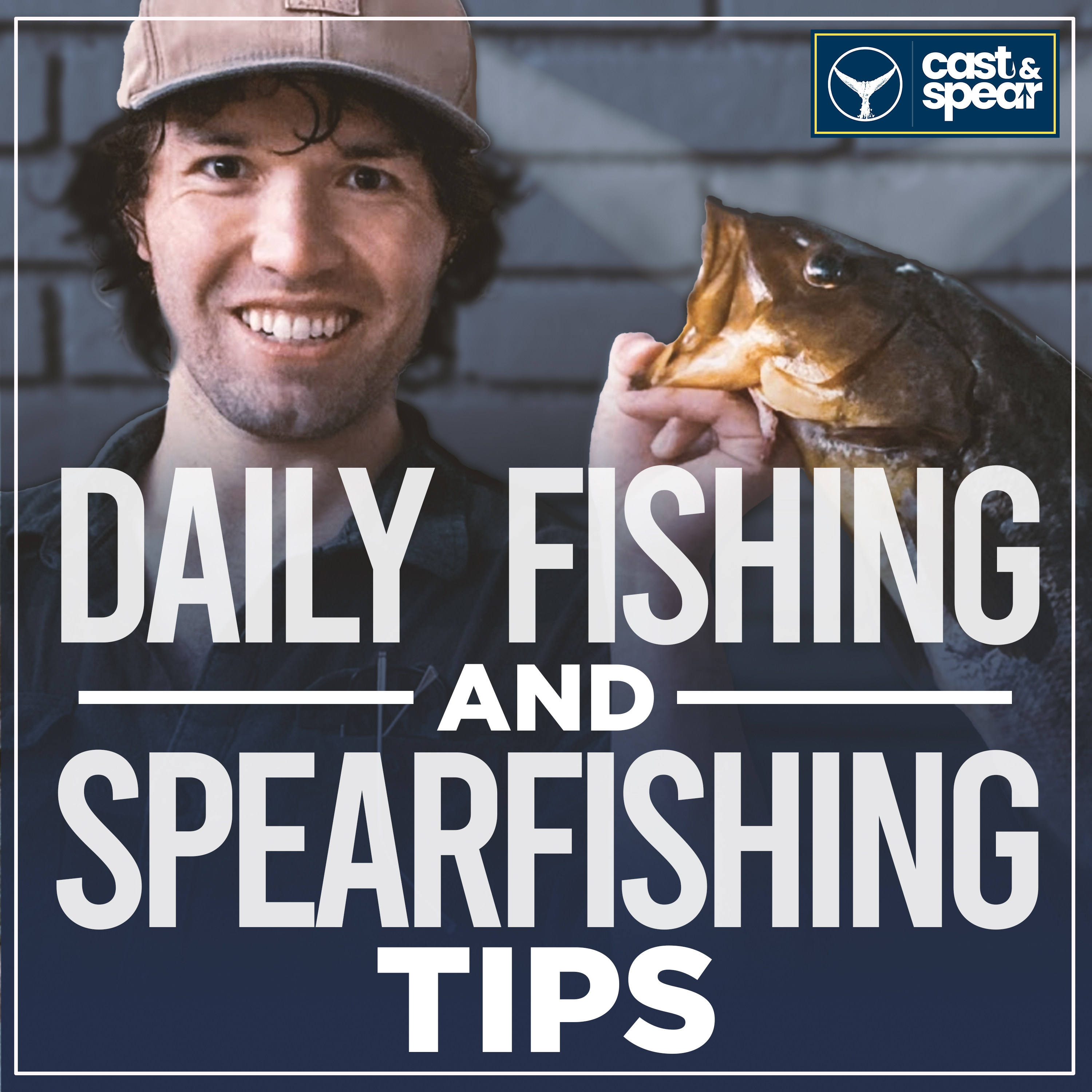 Cast and Spear: Daily Fishing & Spearfishing Tips show art