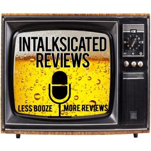 InTalksicated Reviews