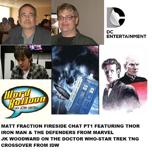 Word Balloon Podcast Matt Fraction pt 1 Comic Book Sales Numbers With DC Veeps Wayne and Cunningham and Star Trek Dr Who talk With JK Woodward
