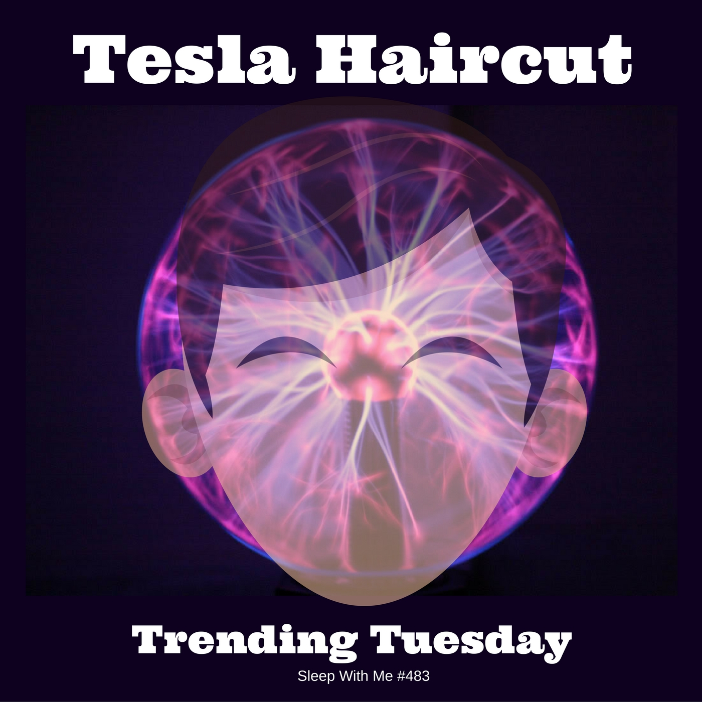 Tesla Haircut | Trending Transcript Tuesday | Sleep With Me #483