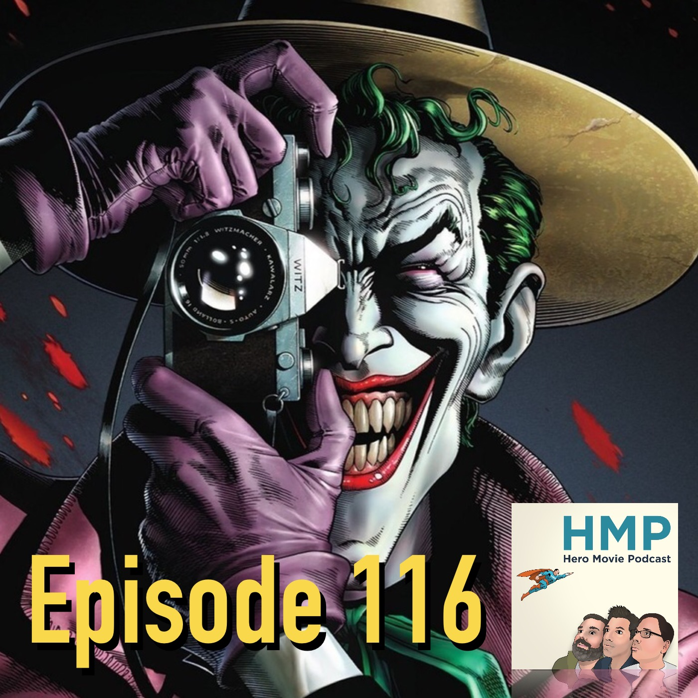 Episode 116- Batman: The Killing Joke (2016)