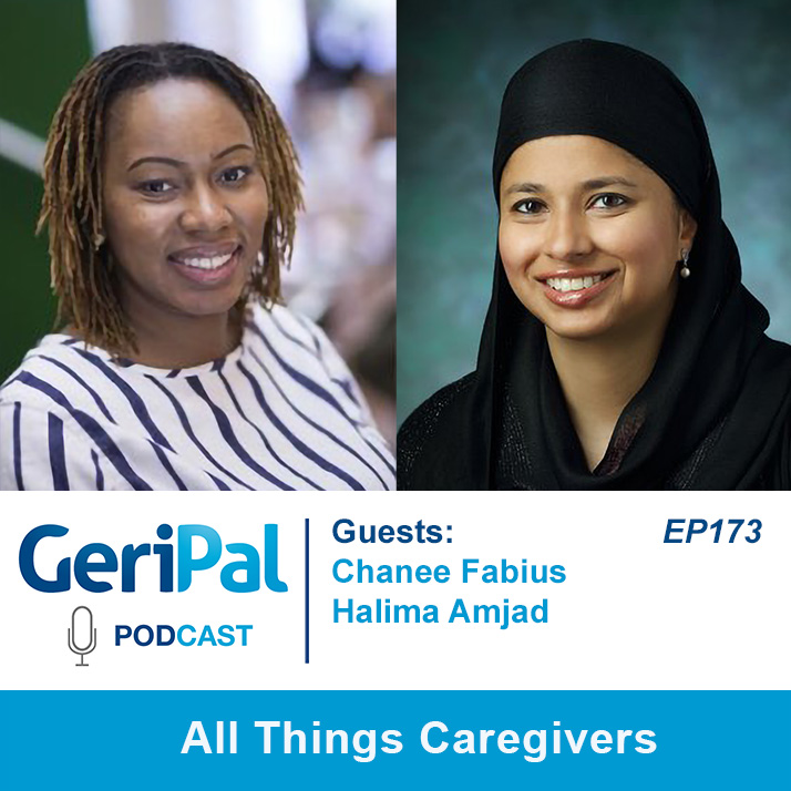 All Things Caregivers: Podcast with Chanee Fabius and Halima Amjad