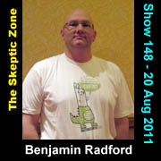 The Skeptic Zone #148 - 20.Aug.2011