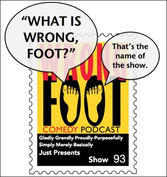 EP093--What is Wrong, Foot?