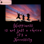 Artwork for #041 Happiness is Not Just A Choice - It's  a Necessity!