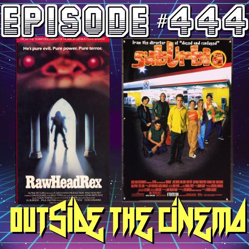 Episode #444 Rawhead Suburbia Rex