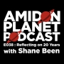 Artwork for E038: Reflecting on 20 Years with Shane Been