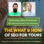 Artwork for Climbing Google's Ranks: SEO Essentials for Tour & Activity Operators - Casey Emmanuel - Activities & Tour Marketing
