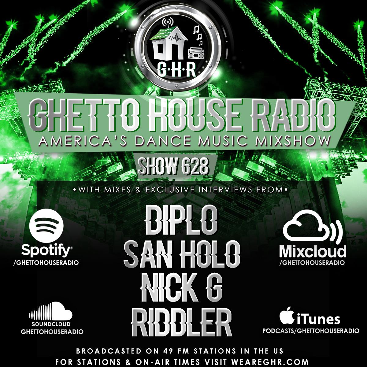 GHR - Show 628 - Diplo + San Holo!