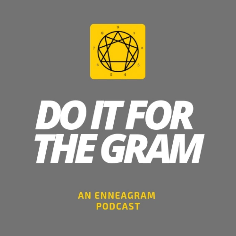 Do It For The Gram: An Enneagram Podcast show art