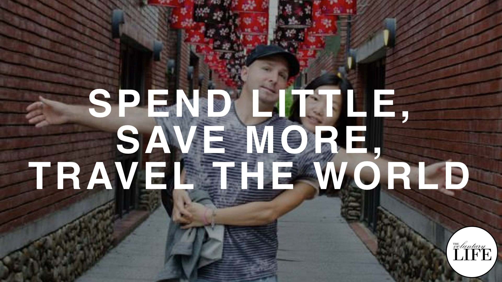 162 Spend Little, Save More, Travel the World