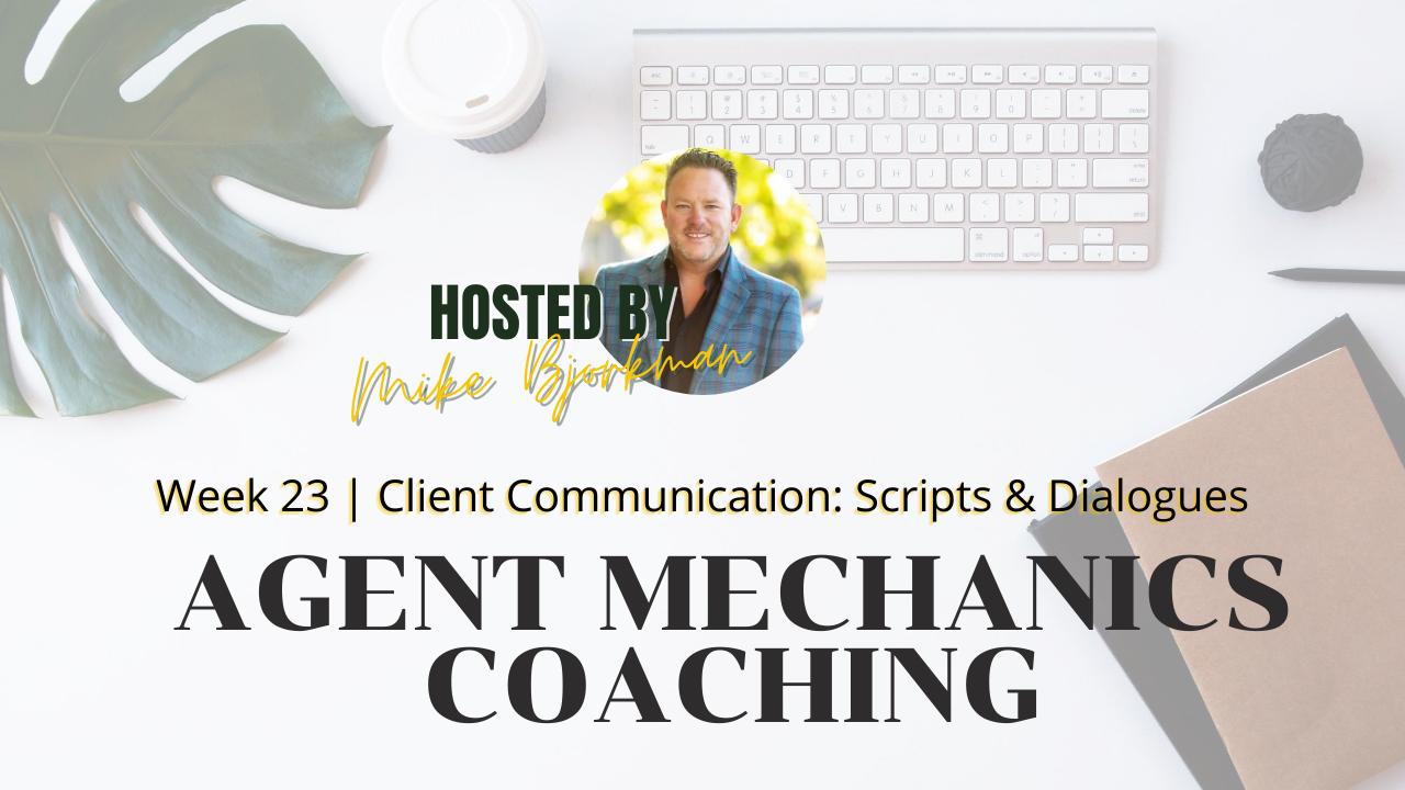 Artwork for Week 23 | Agent Mechanics | Client Communication: Scripts & Dialogues