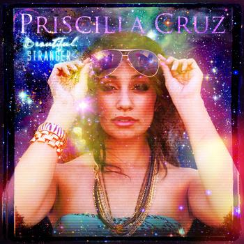 Priscilla Cruz: LoveFiend