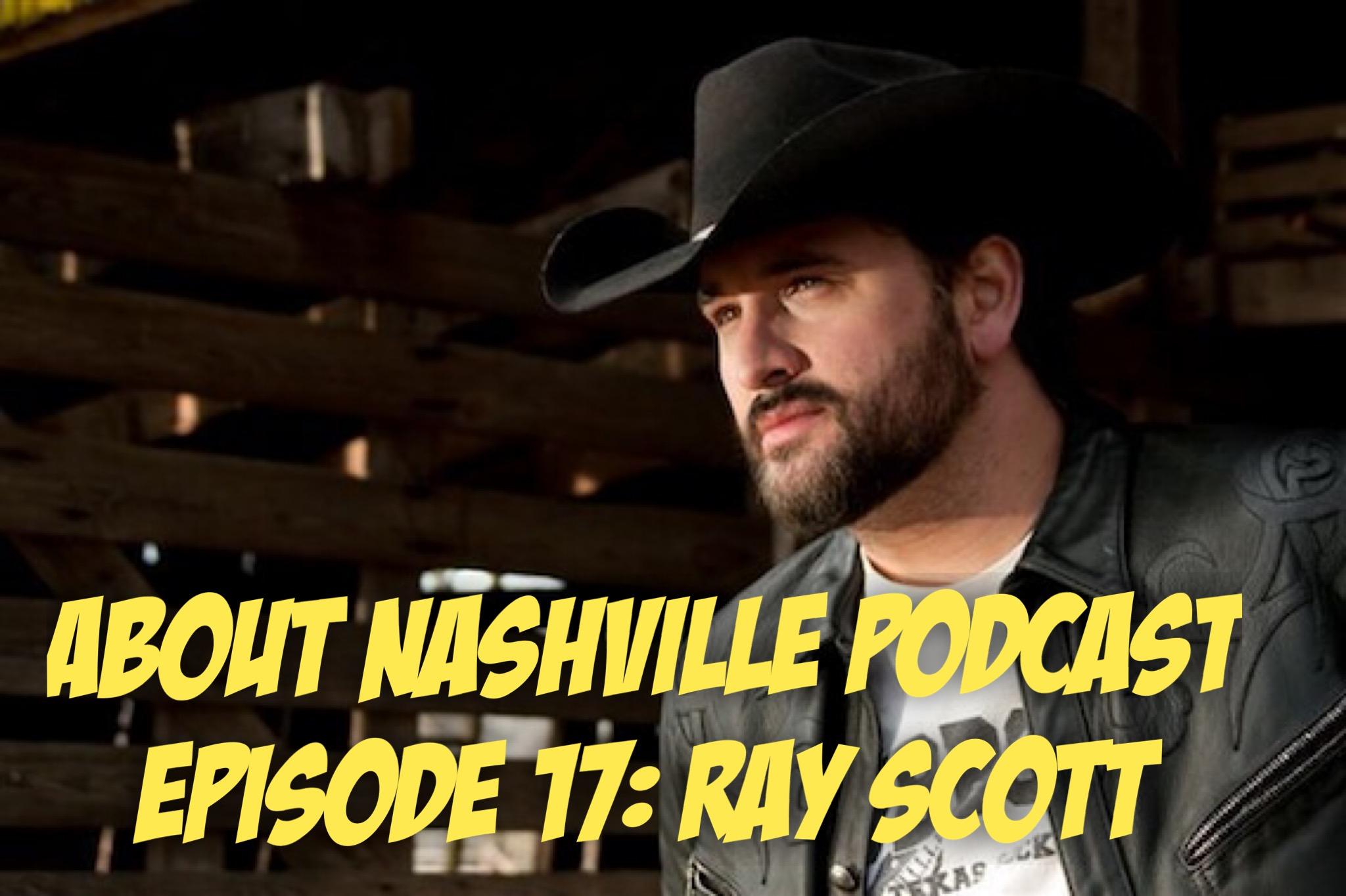Ep 17: Ray Scott