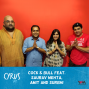 Artwork for Ep. 314: Cock & Bull feat. Saurav Mehta, Amit and Surbhi