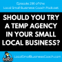 Artwork for Should You Try a Temp Agency in Your Small Local Business?