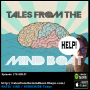 Artwork for #178 Tales From The Mind Boat - Help