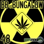 Artwork for BB's Bungalow #48 Medicinal Marijuana in Australia and can hemp can solve the nuclear crisis in Japan?