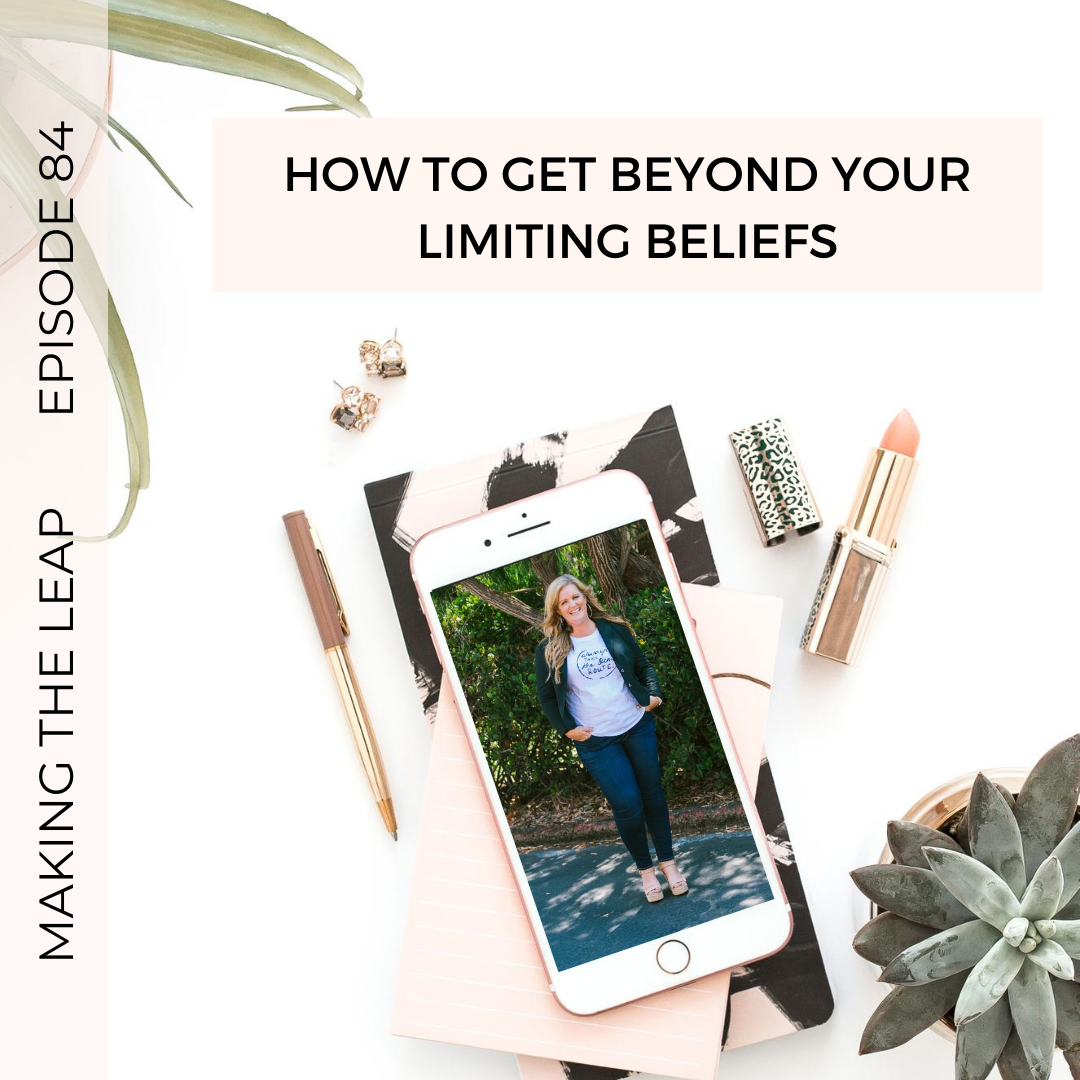 How to Get Beyond Your Limiting Beliefs