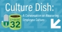 Artwork for Culture Dish: A Conversation on Measuring Employee Culture