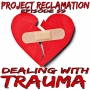 Artwork for Episode 59: Dealing With Trauma
